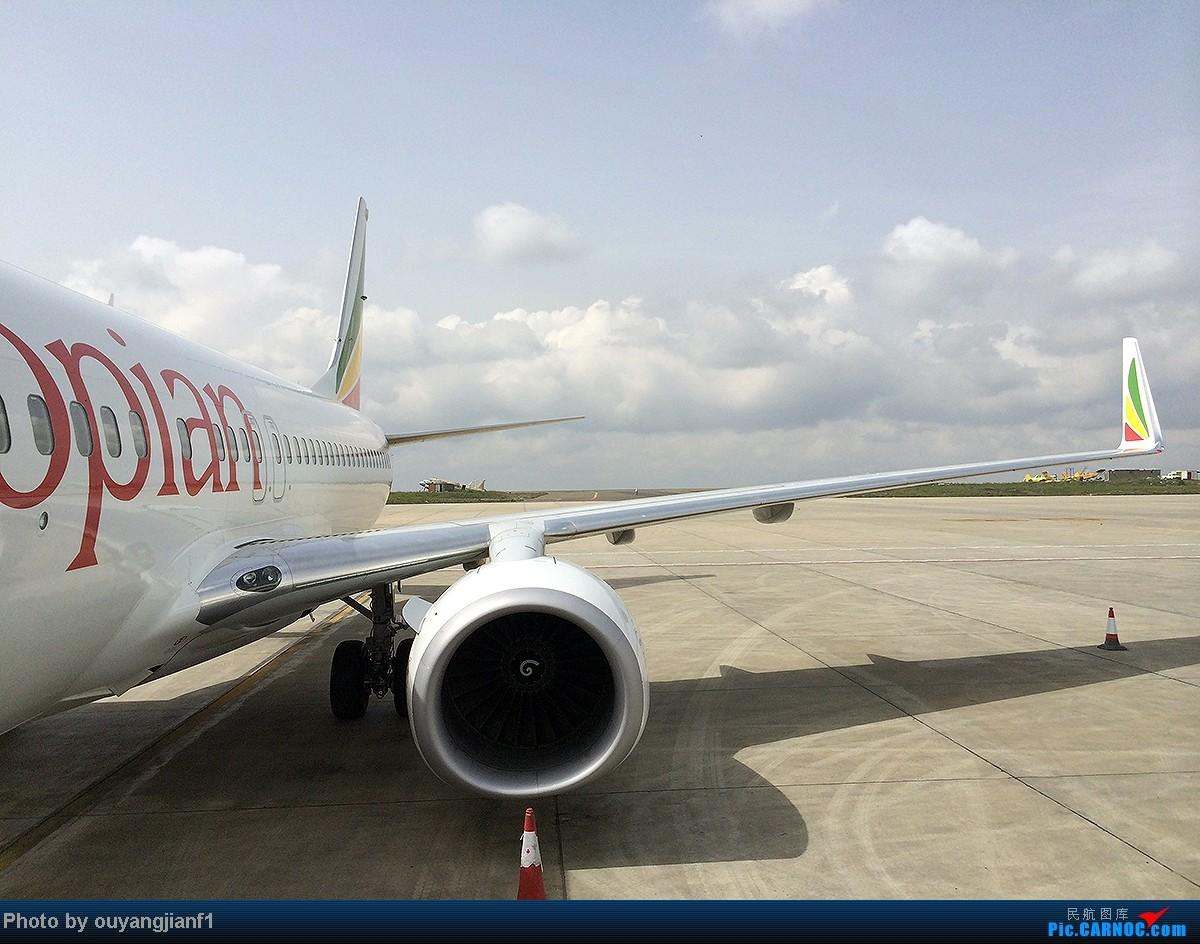 Re:[原创]一次真正的说走就走的旅行,一次真正与动物零距离接触的探险,埃塞俄比亚及肯尼亚游记.... BOEING 737-800 ET-ANZ 埃塞俄比亚亚的斯亚贝巴机场