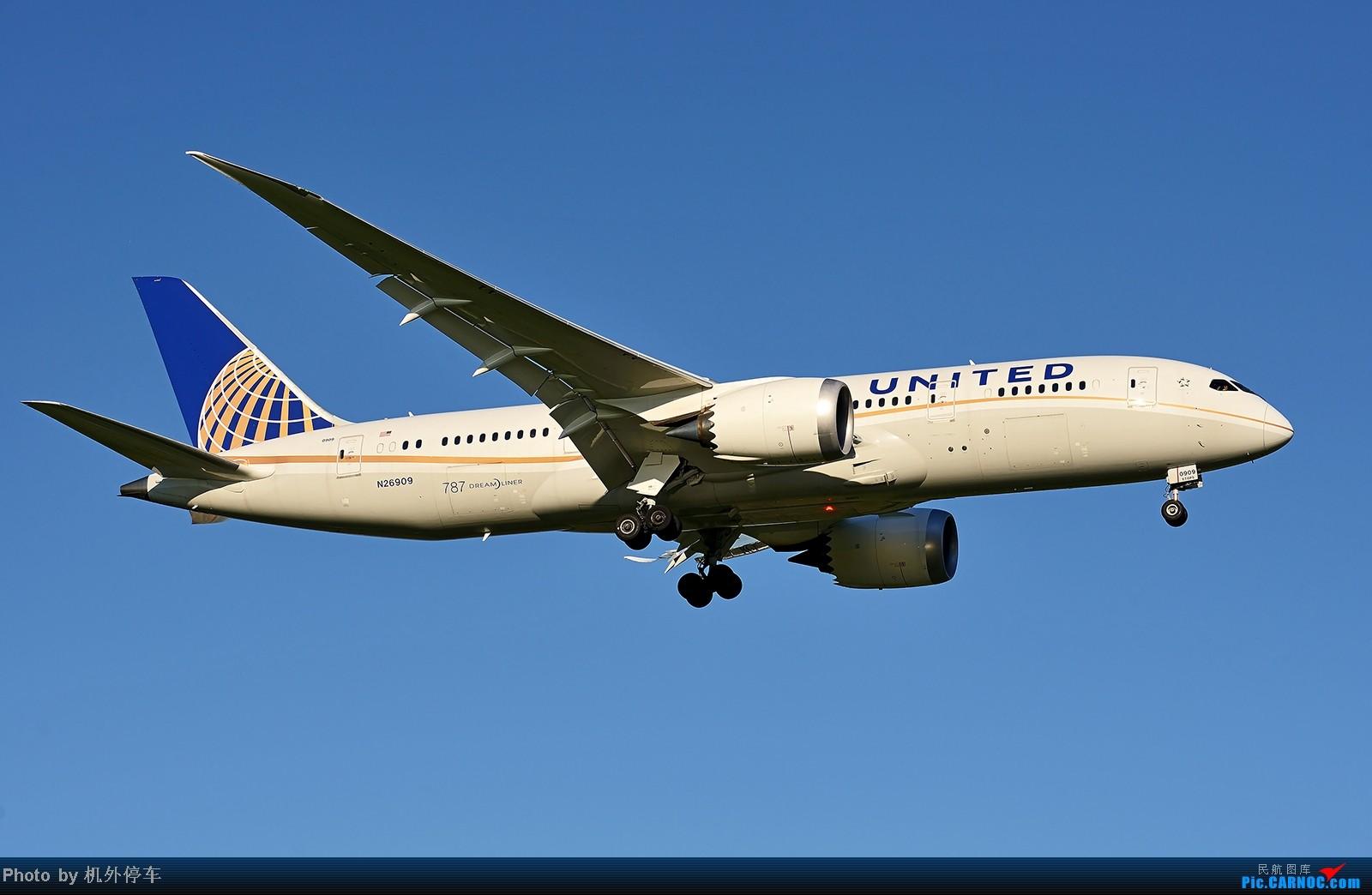 Re:[原创]杂图几张,祝大家周末愉快! BOEING 787-8 N-26909 中国成都双流机场