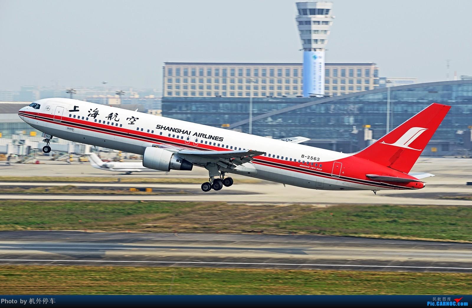 Re:[原创]杂图几张,祝大家周末愉快! BOEING 767-300 B-2563 中国成都双流机场
