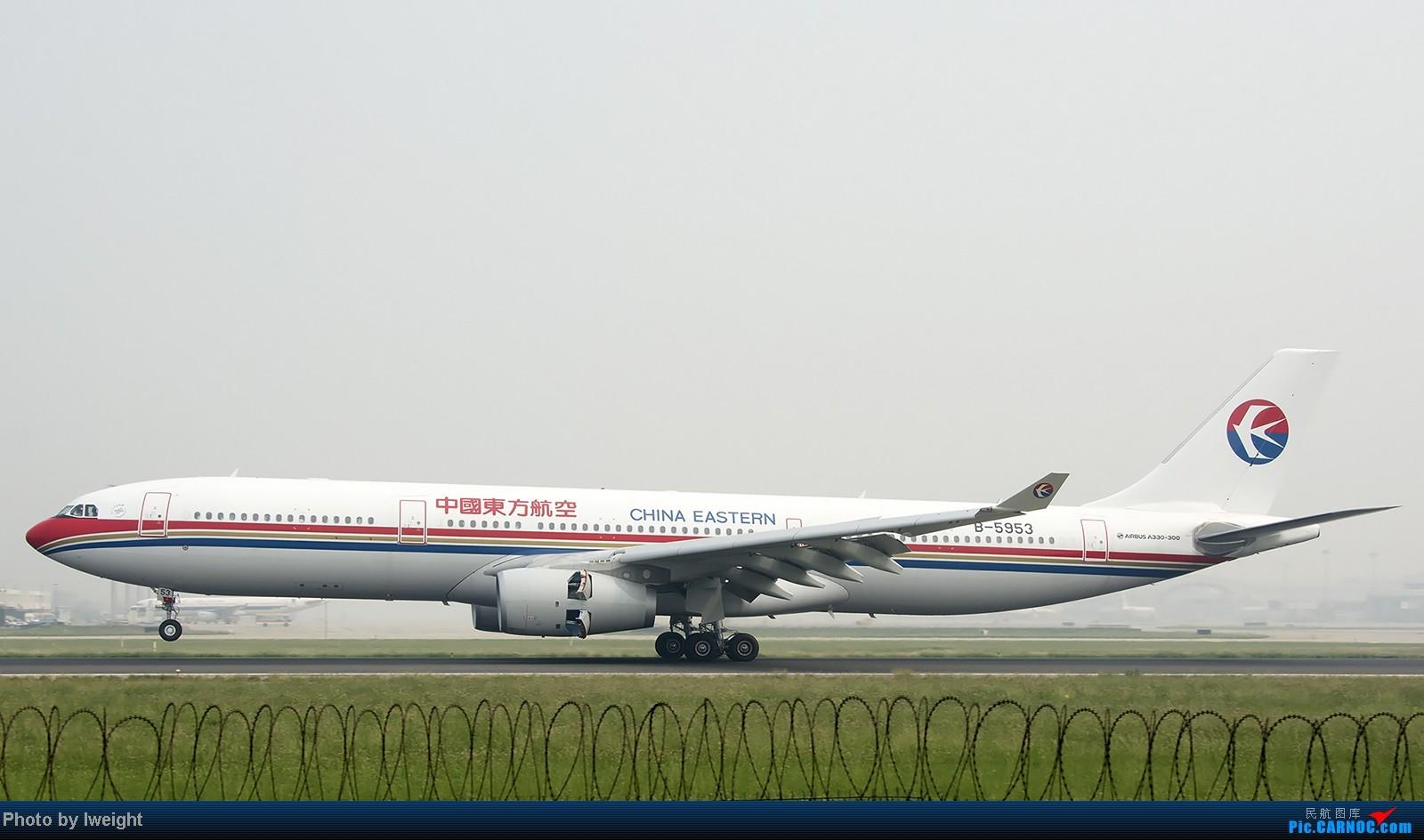 Re:[原创]9月7日帝都的烂天里乱拍一通 AIRBUS A330-300 B-5953 中国北京首都机场