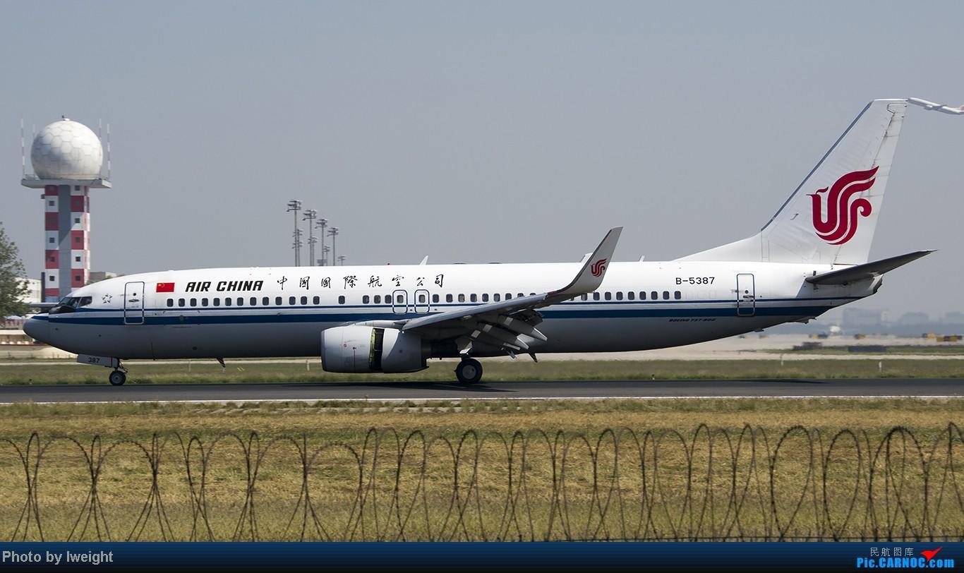 Re:[原创]忙里偷闲,首都机场乱拍 BOEING 737-800 B-5387 中国北京首都机场