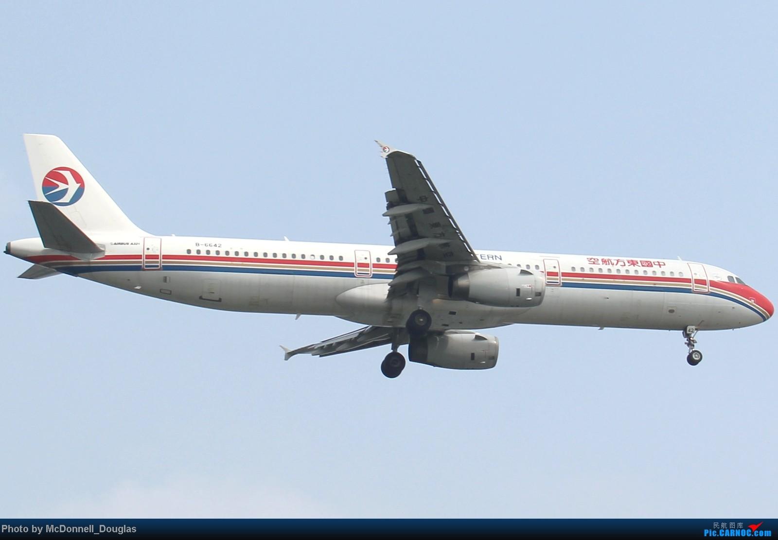 Re:[原创]【上海飞友会】ZSSS杂图一组 AIRBUS A321-200 B-6642 中国上海虹桥机场