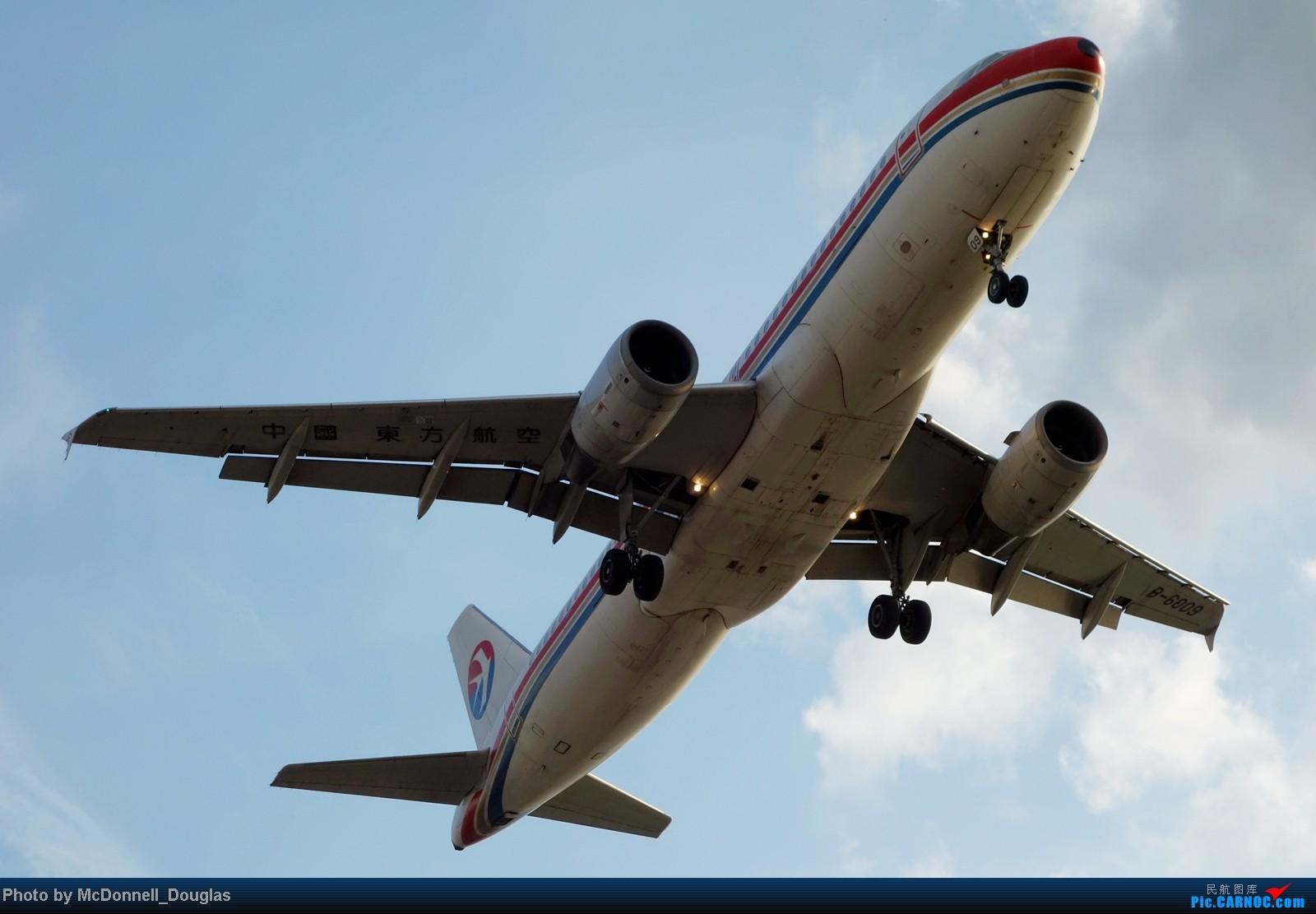 Re:[原创]【上海飞友会】ZSSS杂图一组 AIRBUS A320-200 B-6009 中国上海虹桥机场