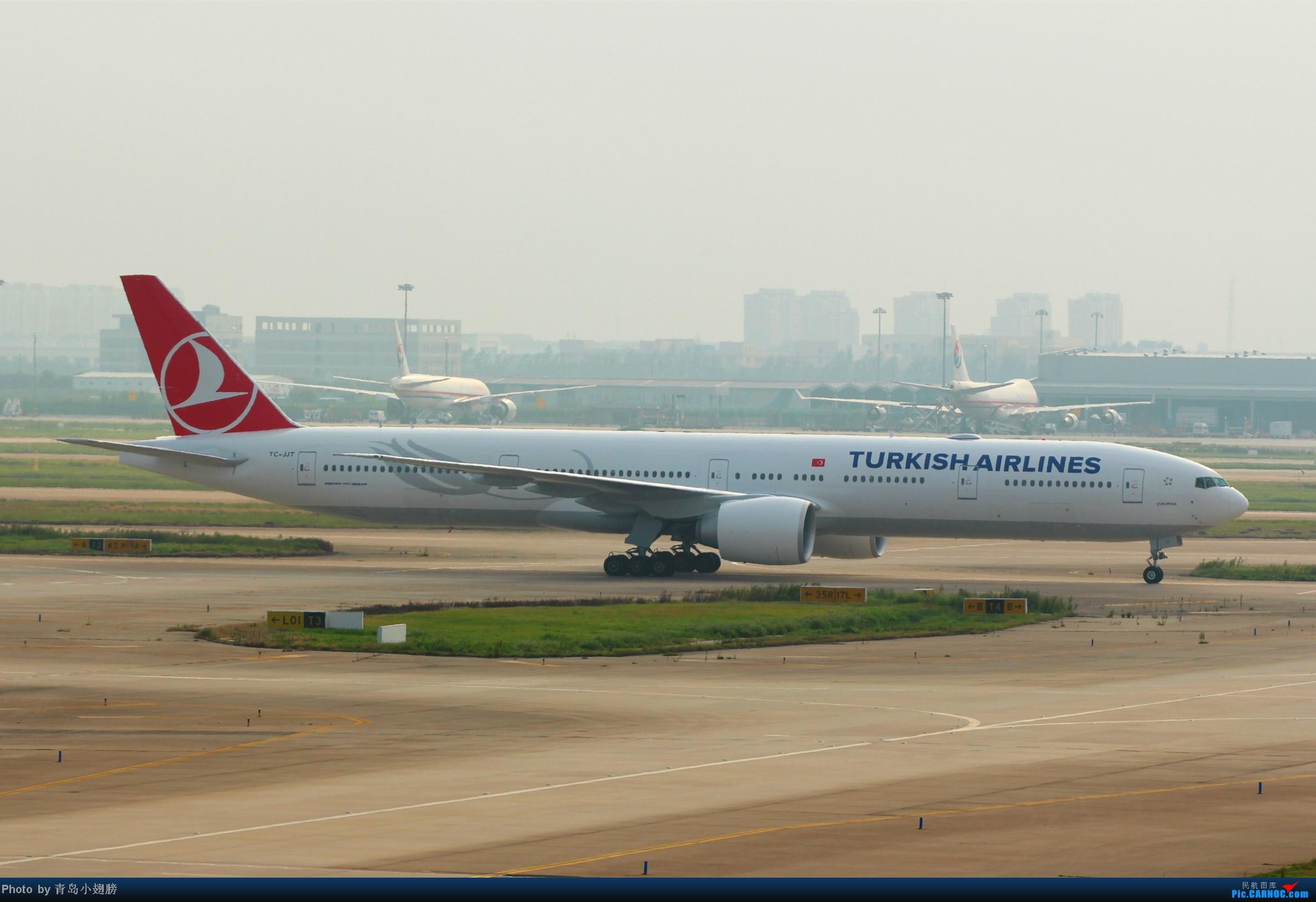 Re:[原创]PVG拍机-各种招手和不招手 BOEING 777-300ER TC-JJT 中国上海浦东机场