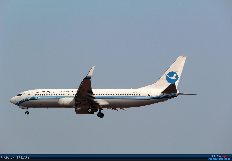 Re:[原创]CKG拍机(02下滑道拍机杂图一大堆) BOEING 737-800 B-5383 重庆江北国际机场