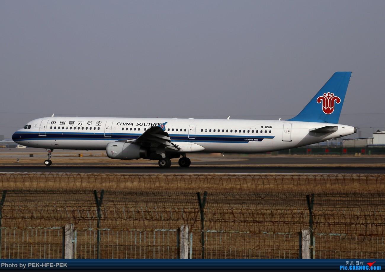 [原创]【AutumnKwok】11.30拍机(南航77B天合最后一次在北京落地,校验机,海航767拆发动机) AIRBUS A321-200 B-6581