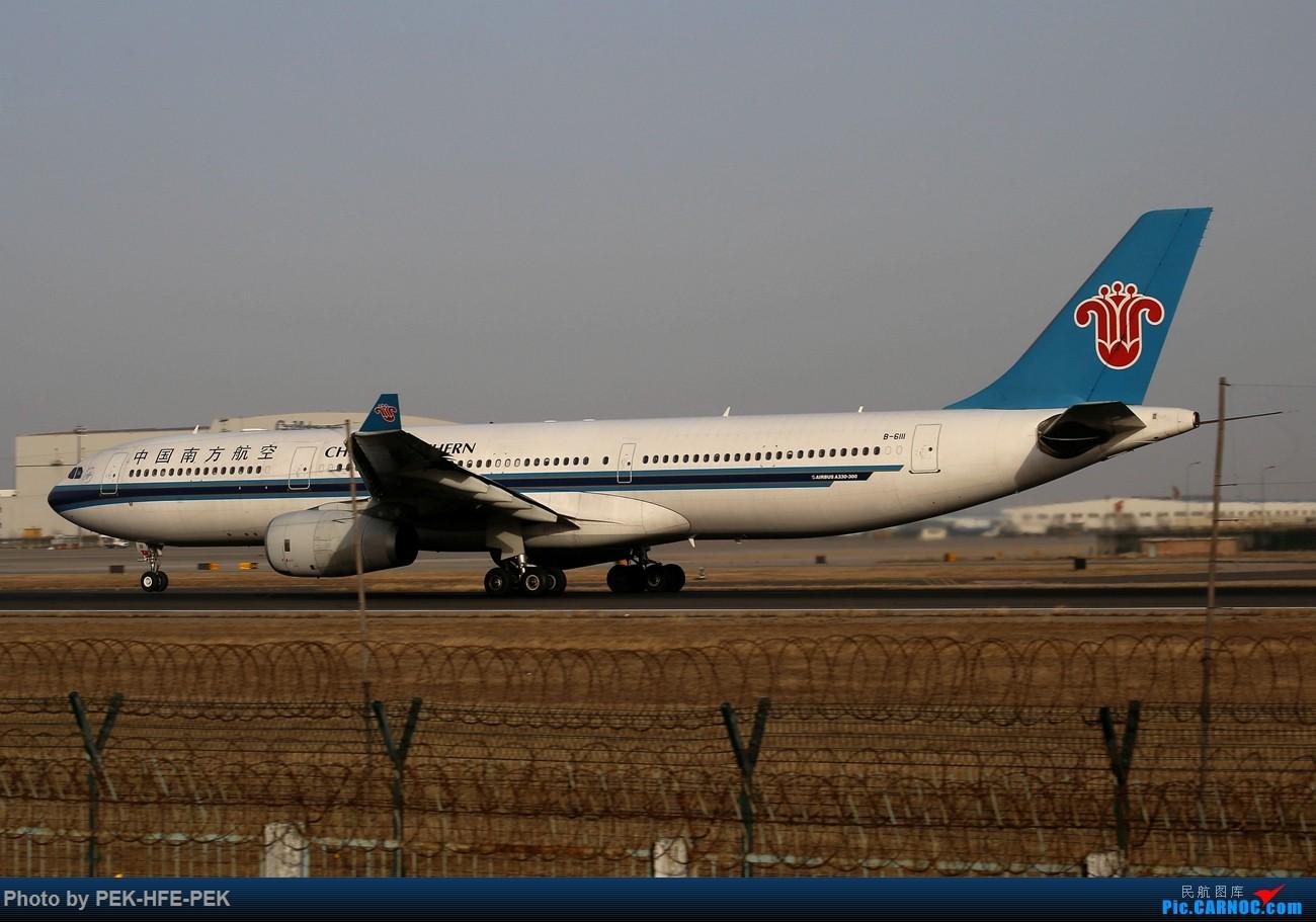 Re:[原创]【AutumnKwok】11.30拍机(南航77B天合最后一次在北京落地,校验机,海航767拆发动机) AIRBUS A330-300 B-6111