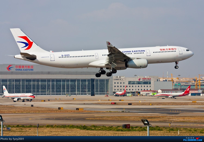 Re:[原创][无锡西站]MU A330系列(332+333)(新增新装332 B-5961) AIRBUS A330-300 B-6120 中国上海虹桥国际机场