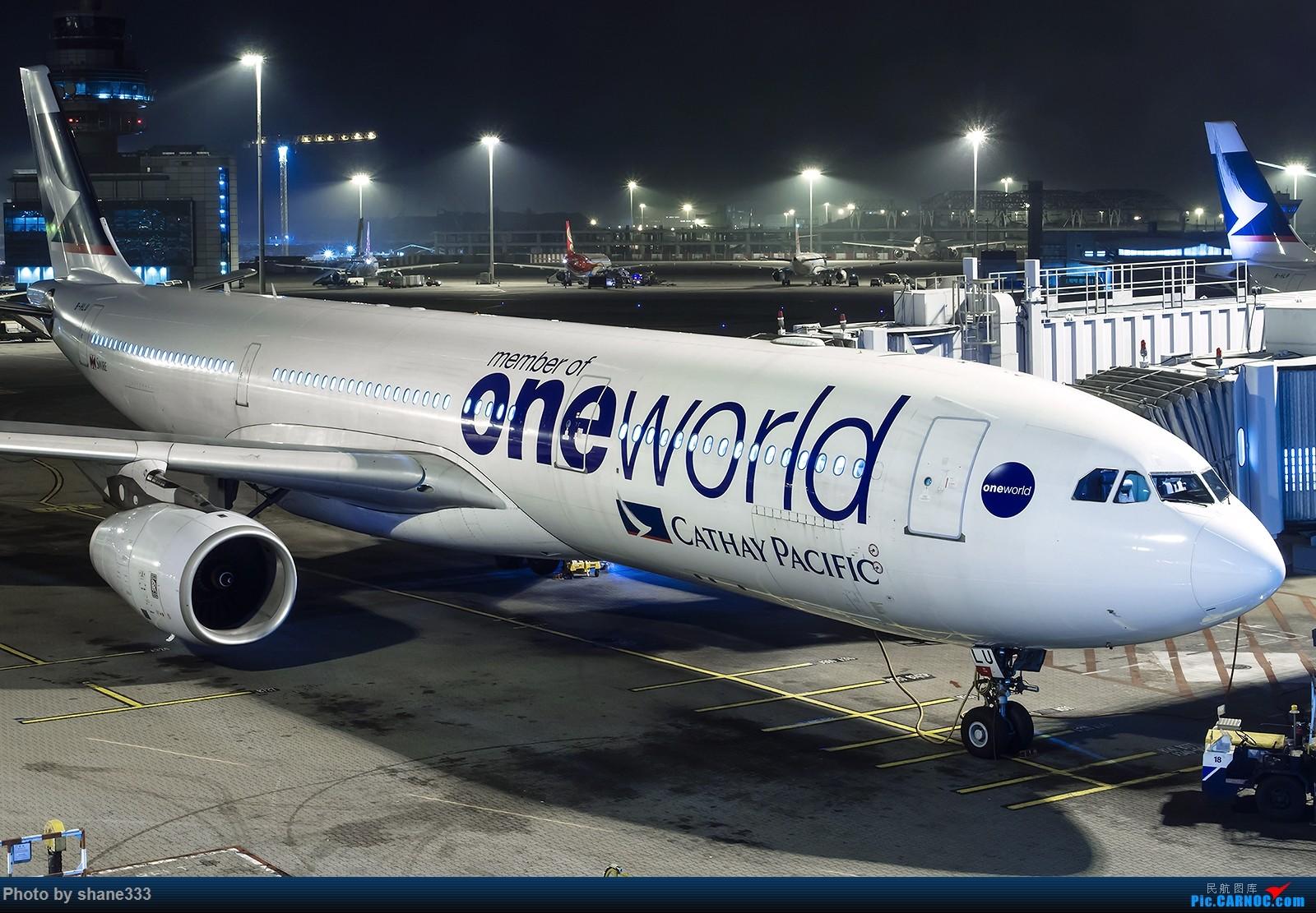 Re:[原创]夜太美 AIRBUS A330-300 B-HLU 中国香港赤鱲角国际机场
