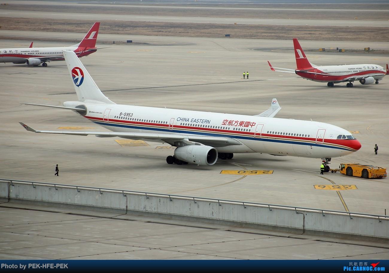 [AutumnKwok]虹桥机场地主—东航330的日常 AIRBUS A330-300 B-5953 sha