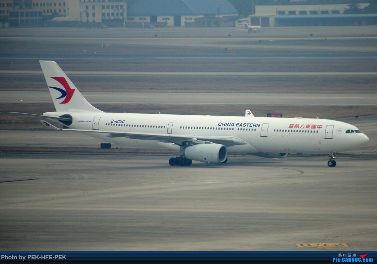 Re:[原创][AutumnKwok]虹桥机场地主—东航330的日常 AIRBUS A330-300 B-6120 sha