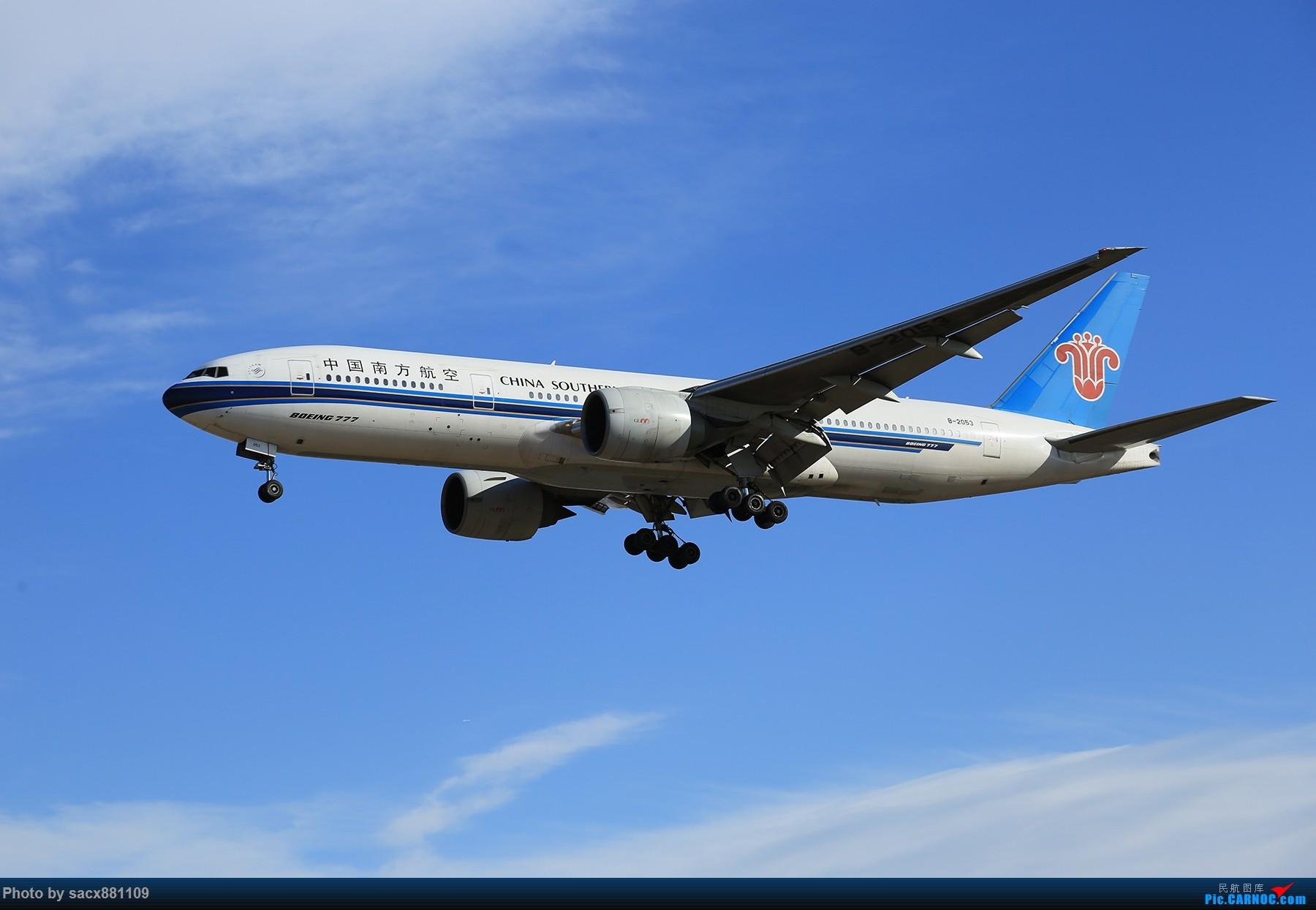 Re:[原创]~~~~~~~~~~~~Boeing777-200~~~~~~~~~~~~~~ BOEING 777-200 B-2053 中国北京首都国际机场