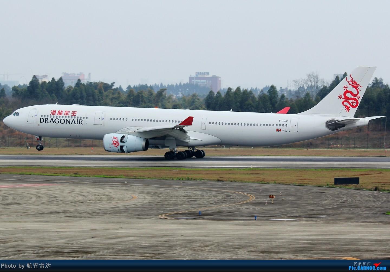 Re:[原创]CTU我又来了 AIRBUS A330-300 B-HLE 中国成都双流国际机场