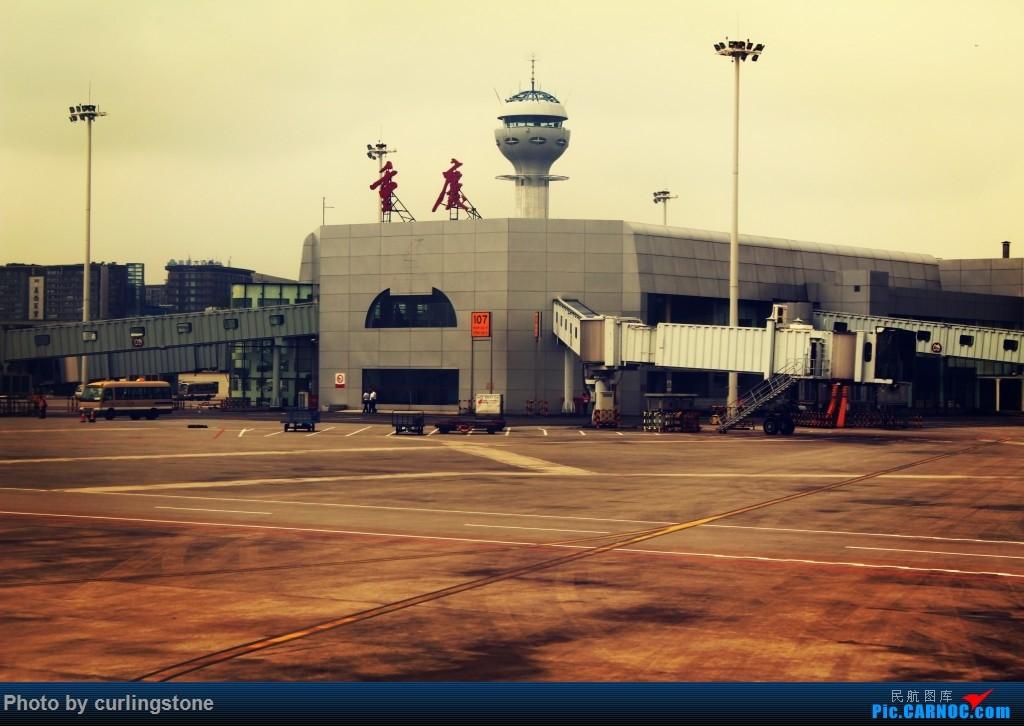 Re:[原创]【长春飞友会】最初的和最后的任性——人生难道不是 不缺憾 便也不美丽的么    中国重庆江北国际机场