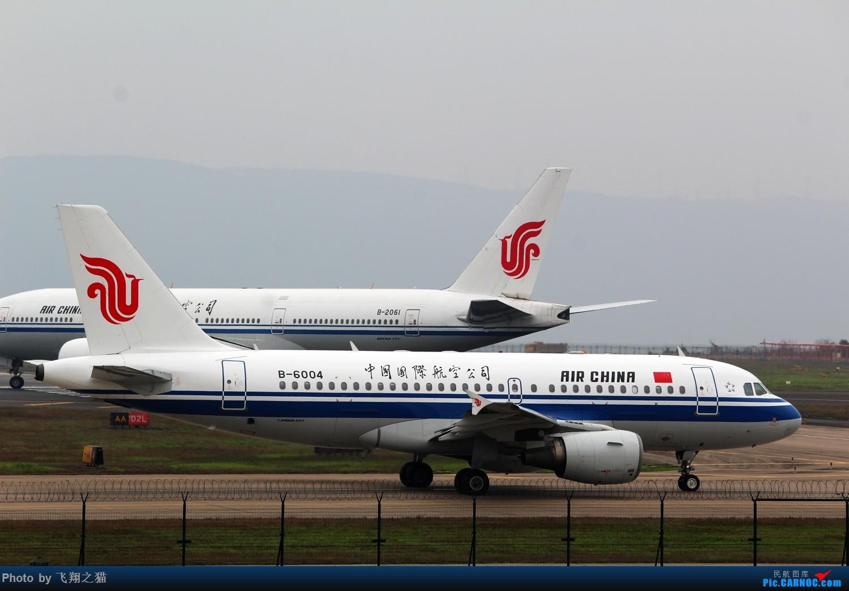 Re:[原创]2015CKG春运最后的疯狂 AIRBUS A319 B-6004 重庆江北国际机场