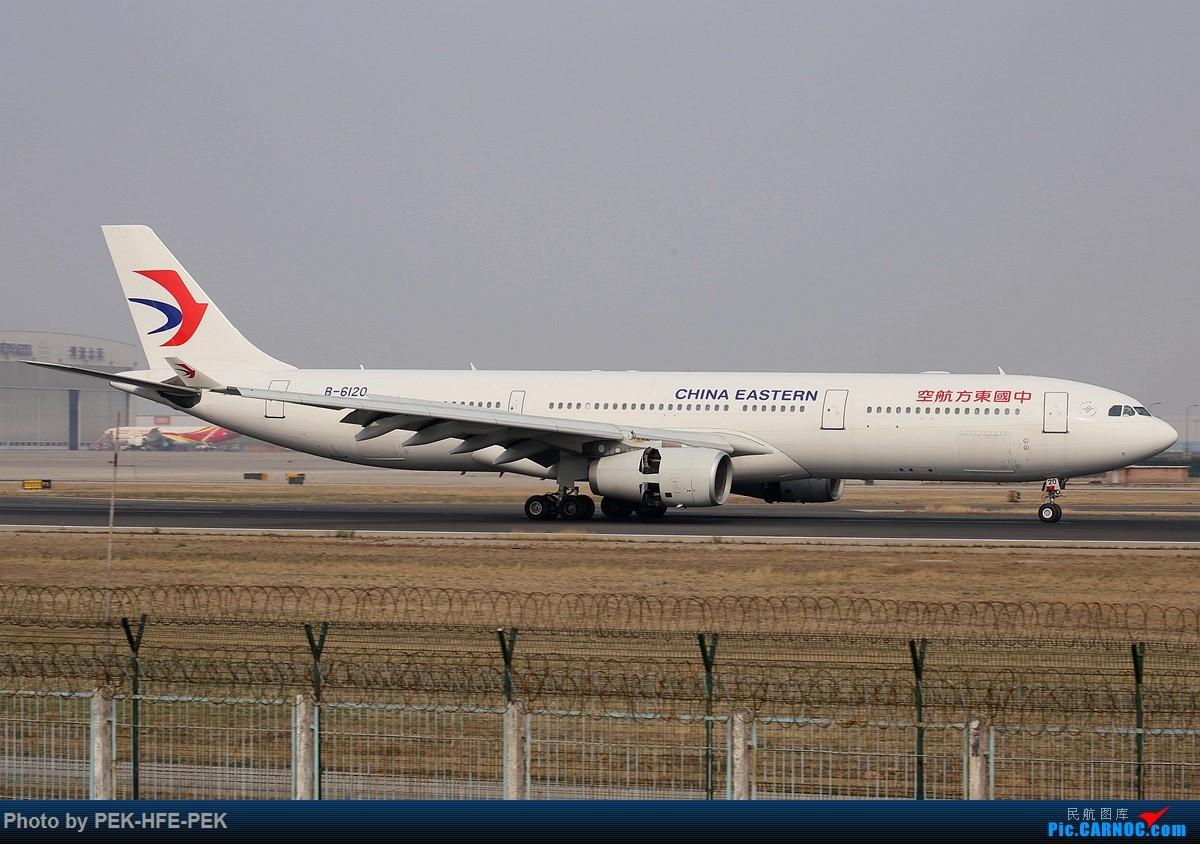 Re:[原创][AutumnKwok]清明拍机,首都机场西跑向南运行。东航新装333,新华网,泰航法航南航77W,海航QQ星,南山湾流等等。 AIRBUS A330-300 B-6120 pek