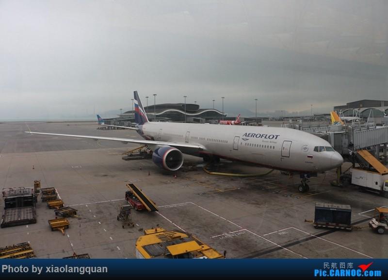 Re:[原创]19日从南往北走的欧洲蜜月游(上集)HKG-SVO by俄航777w,SVO-FCOby俄航320(更新中,图多请小心)小飞机送一返一 BOEING 777-300ER VP-GBF 中国香港赤鱲角国际机场
