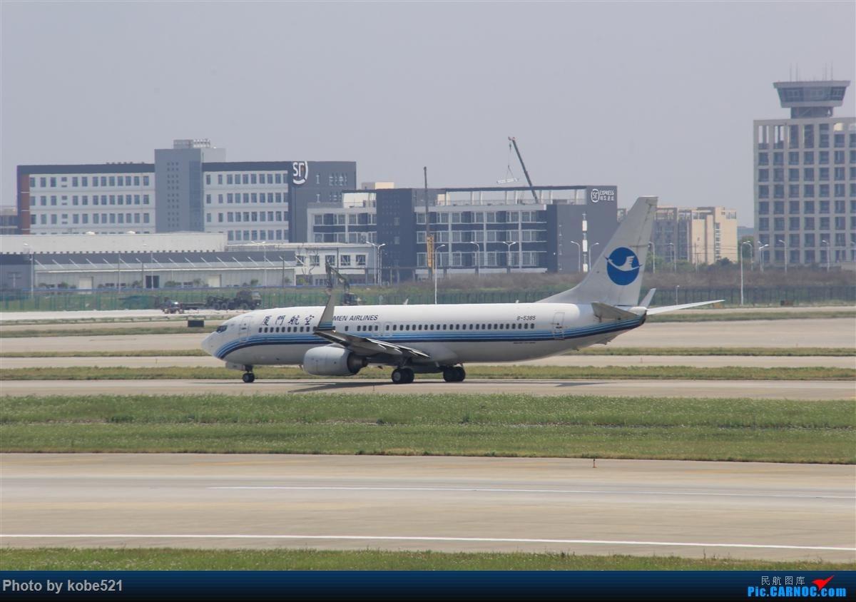 Re:[原创]冒个泡~~ BOEING 737-800 B-5385 中国杭州萧山国际机场