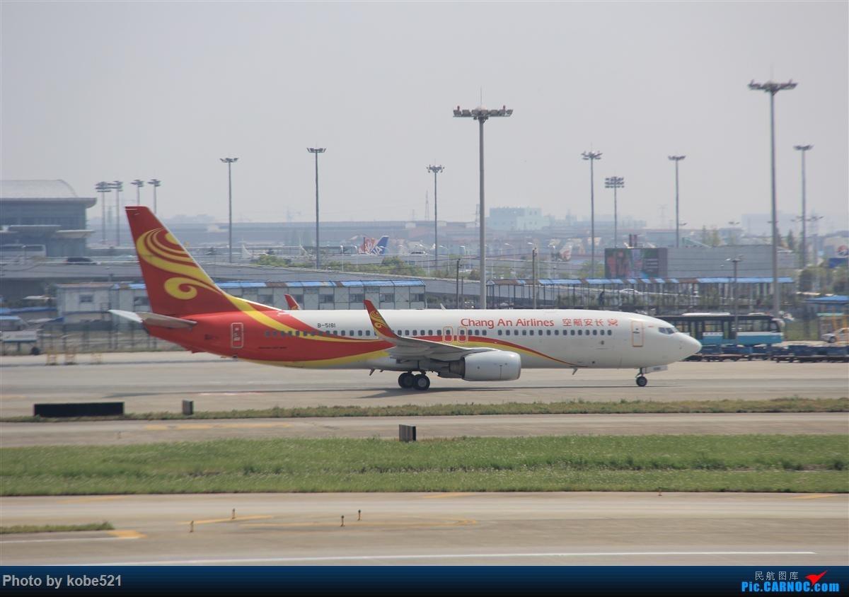 Re:[原创]冒个泡~~ BOEING 737-800 B-5181 中国杭州萧山国际机场