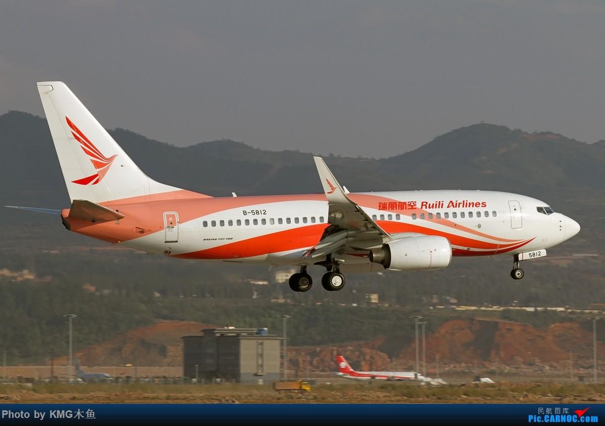 Re:[原创]【KMG】【昆明长水国际机场】昨天西跑头拍了几组降落,无奈被黄土飞扬的环境给吓跑了 BOEING 737-700 B-5812 中国昆明长水国际机场