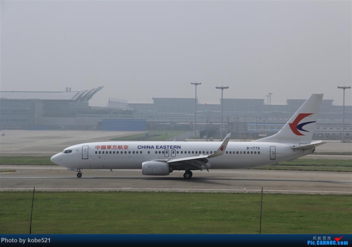 [原创]烂天来好货~~ BOEING 737-800 B-1722 中国杭州萧山国际机场