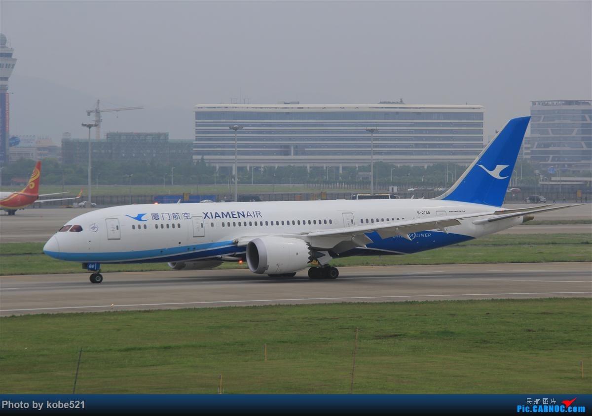Re:[原创]烂天来好货~~ BOEING 787-8 B-2768 中国杭州萧山国际机场