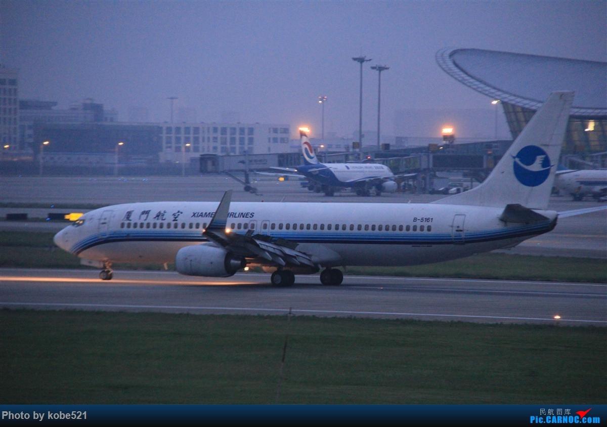 Re:[原创]烂天来好货~~ BOEING 737-800 B-5161 中国杭州萧山国际机场