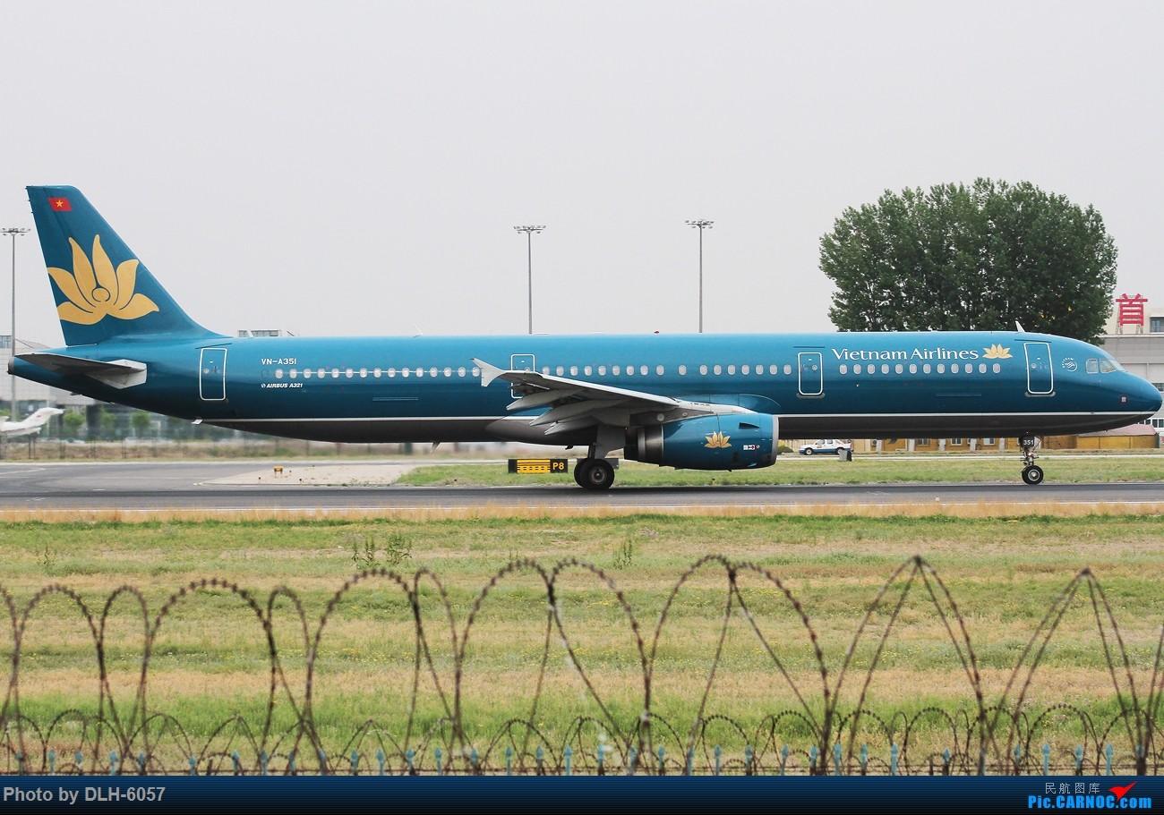 Re:[原创]15/5/6 Peking 01/18R AIRBUS A321 VN-A351 中国北京首都国际机场