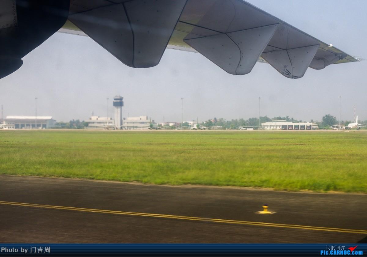 Re:[原创]人在寮国四月天(下) PKZ-VTE 再逢老航ATR-72    老挝万象瓦岱机场