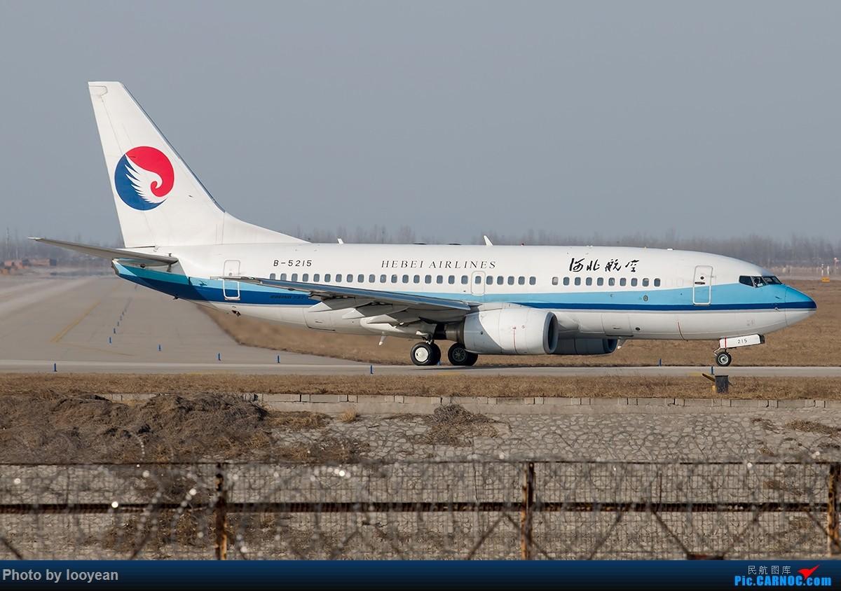 [原创]杂图存货一组 BOEING 737-700 B-5215 中国石家庄正定国际机场