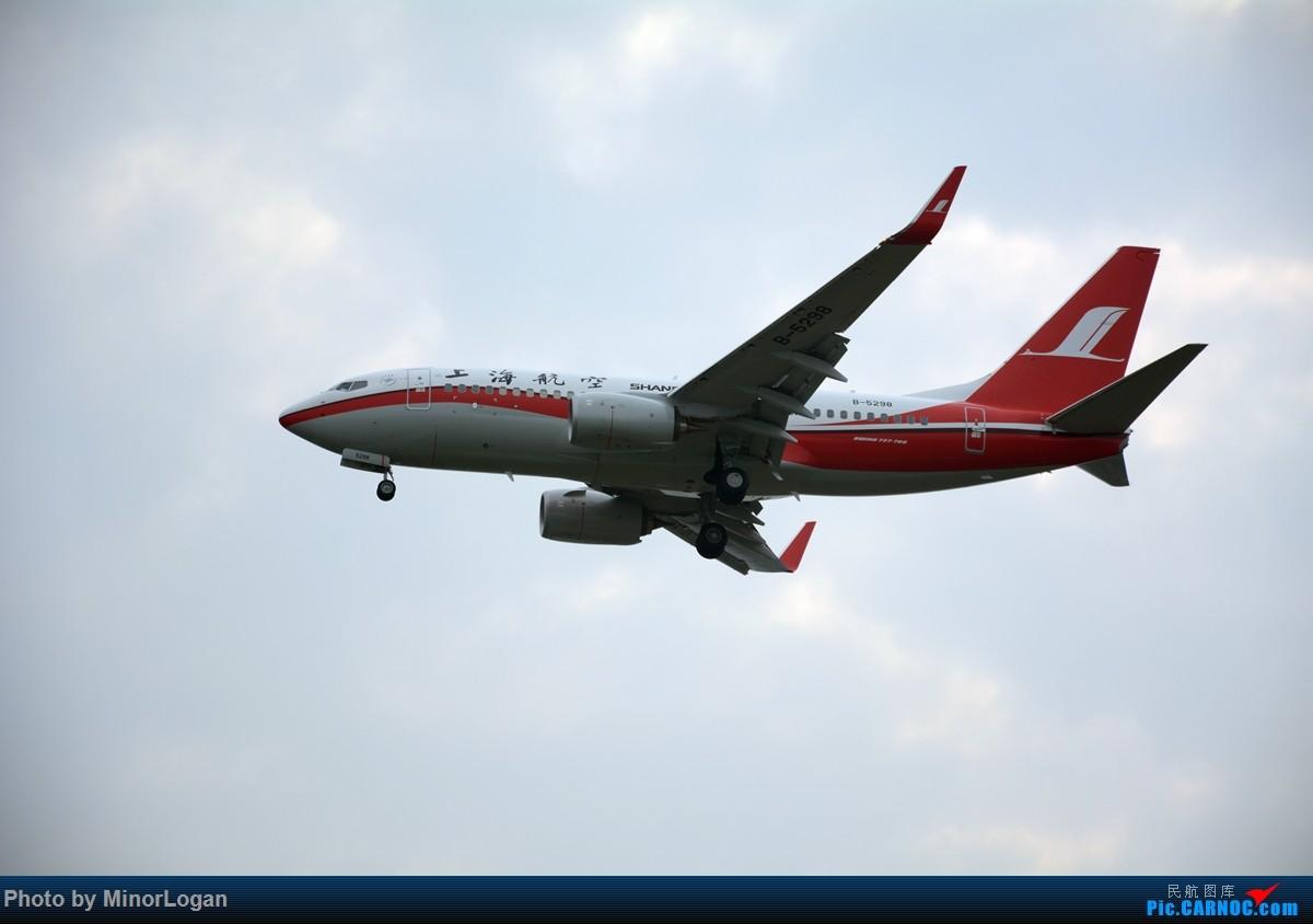 Re:[原创]主场在上海 BOEING 737-700 B-5298 上海浦东国际机场