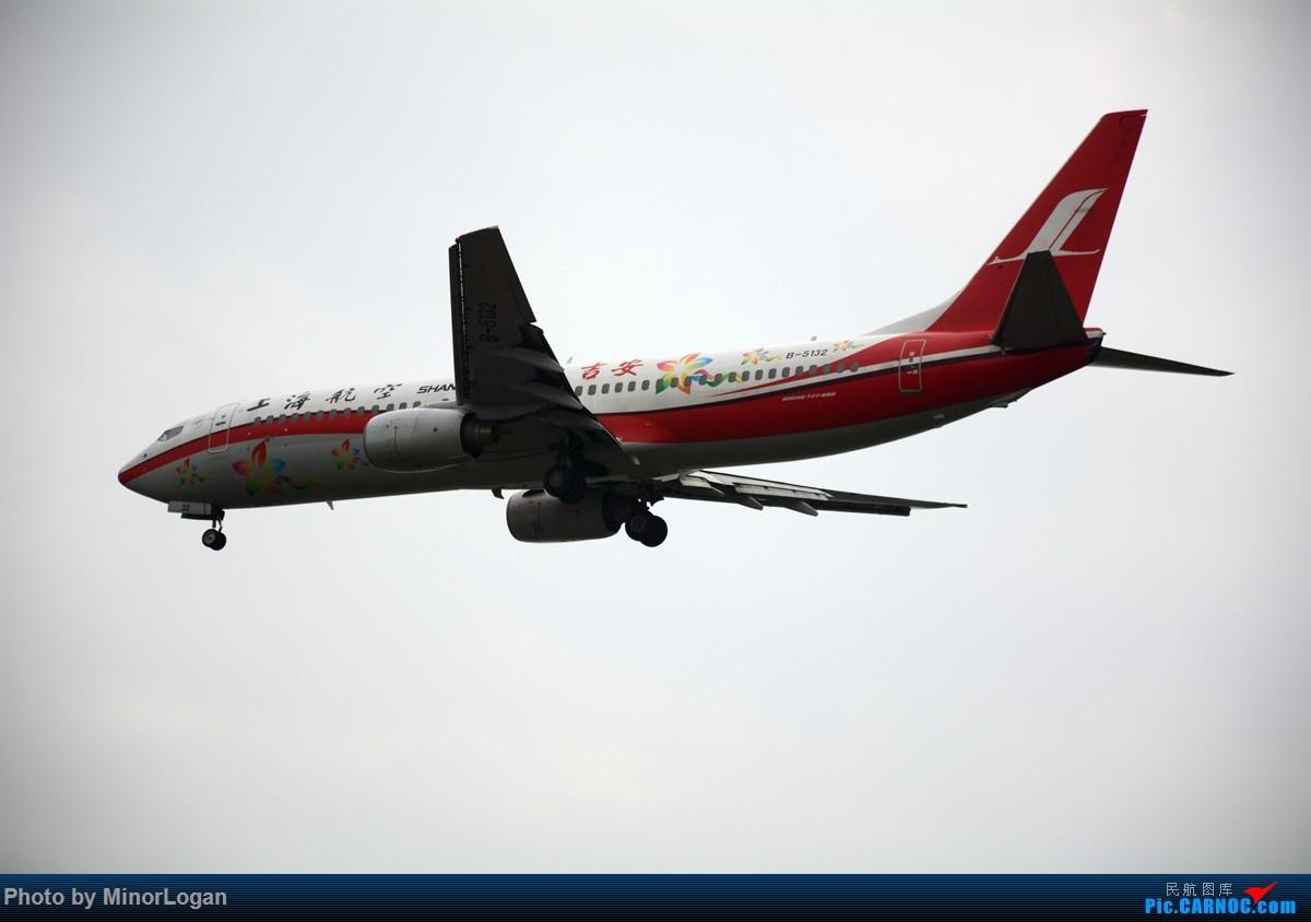 Re:[原创]主场在上海 BOEING 737-800 B-5132 上海浦东国际机场