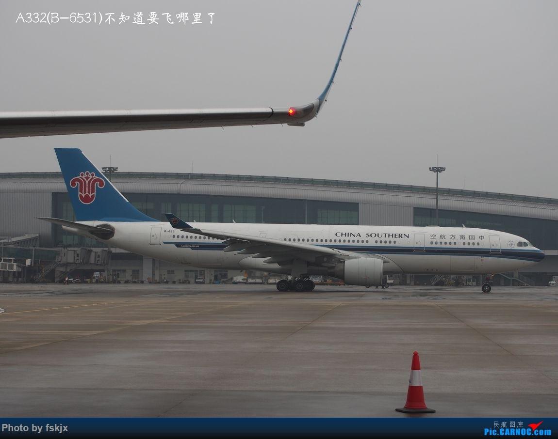 越走越南 越南越美(上) AIRBUS A330-200 B-6531 中国广州白云国际机场