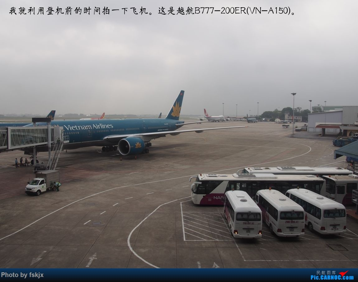 越走越南 越南越美(上) BOEING 777-200ER VN-A150 越南河内内拜机场