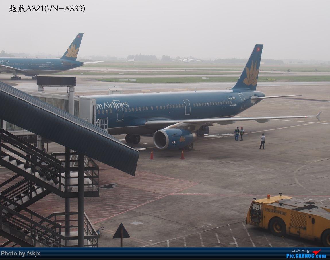 越走越南 越南越美(上) AIRBUS A321 VN-A339 越南河内内拜机场