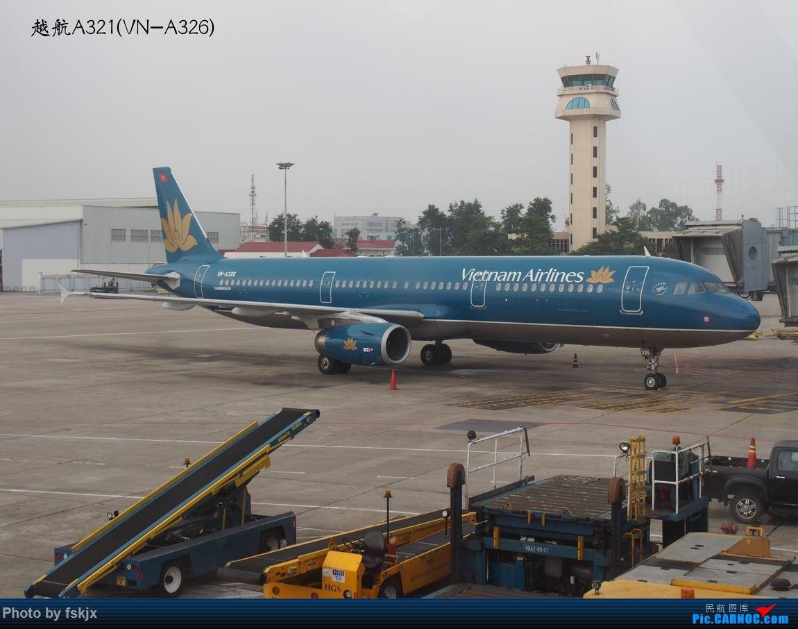 越走越南 越南越美(上) AIRBUS A321 VN-A326 越南河内内拜机场