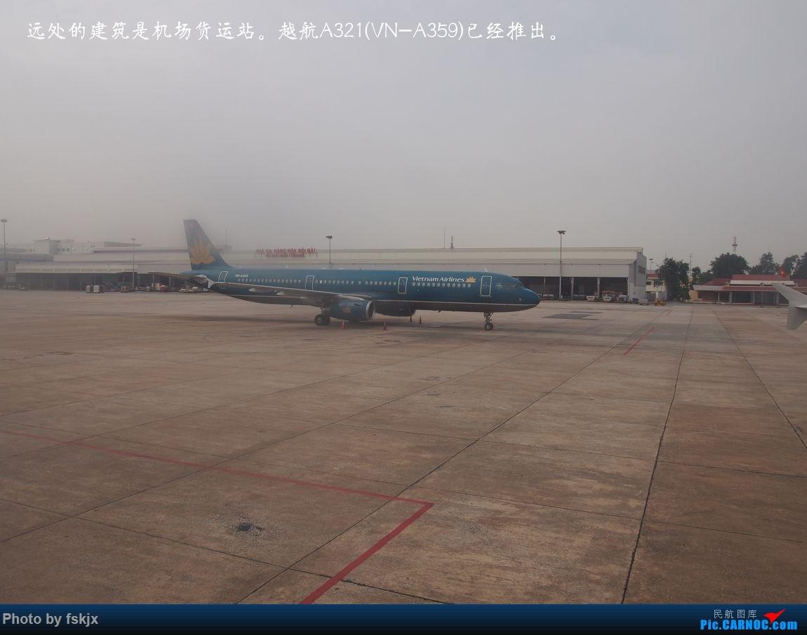 越走越南 越南越美(上) AIRBUS A321 VN-A359 越南河内内拜机场