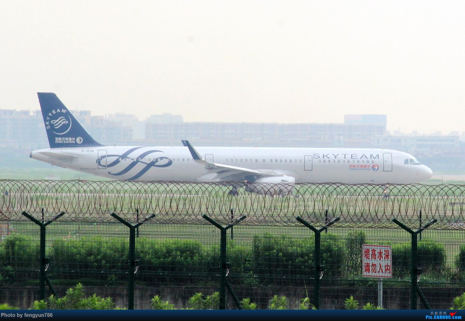 Re:[原创]新人首贴,6.18 SHA流水账 AIRBUS A321-200 B-1838 中国上海虹桥国际机场