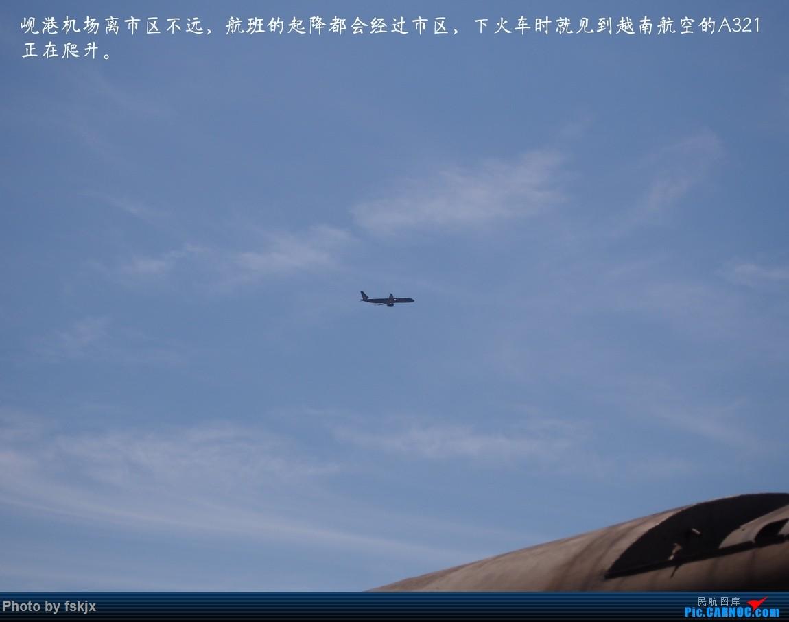 【fskjx的飞行游记☆15】越走越南 越南越美(下) AIRBUS A321