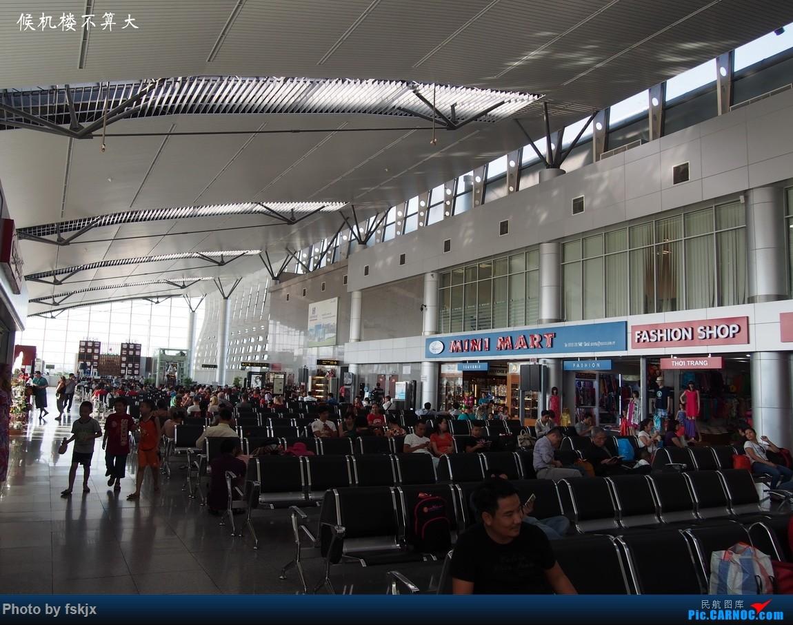 【fskjx的飞行游记☆15】越走越南 越南越美(下)    越南岘港机场