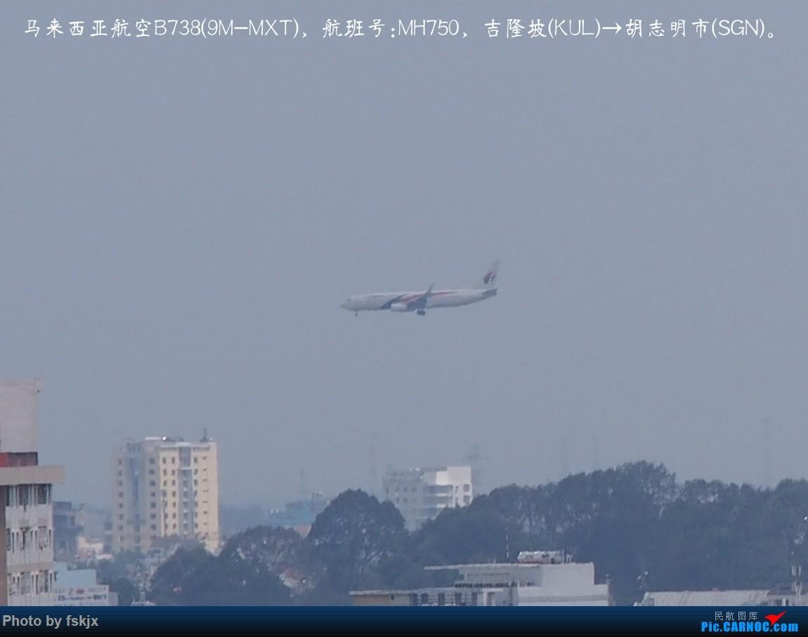 【fskjx的飞行游记☆15】越走越南 越南越美(下) BOEING 737-800 9M-MXT