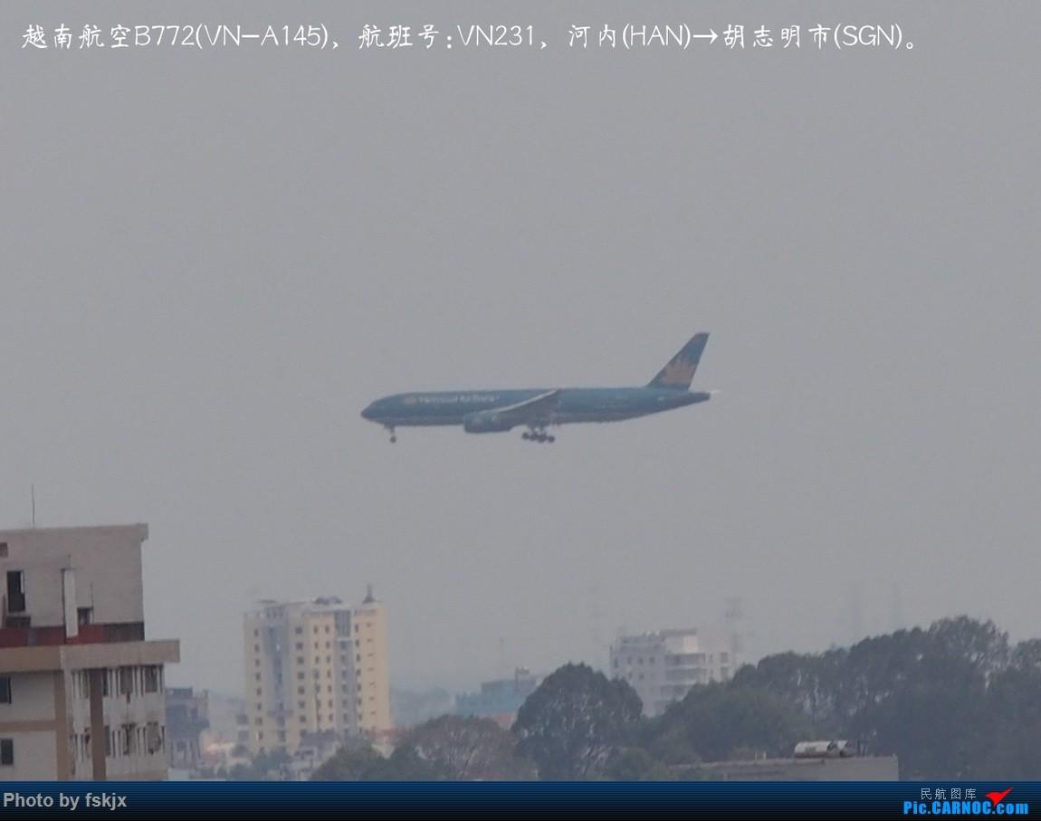 【fskjx的飞行游记☆15】越走越南 越南越美(下) BOEING 777-200 VN-A145