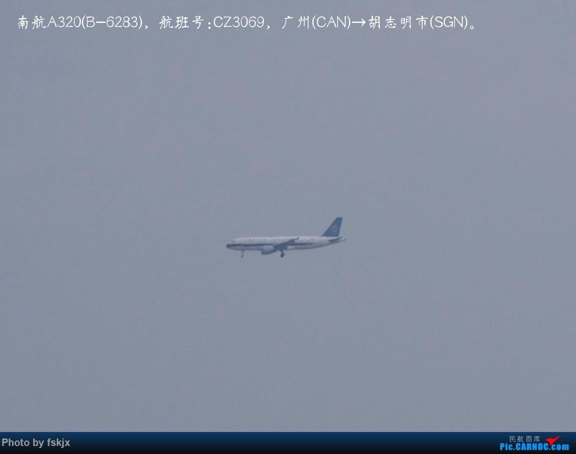 【fskjx的飞行游记☆15】越走越南 越南越美(下) AIRBUS A320-200 B-6283