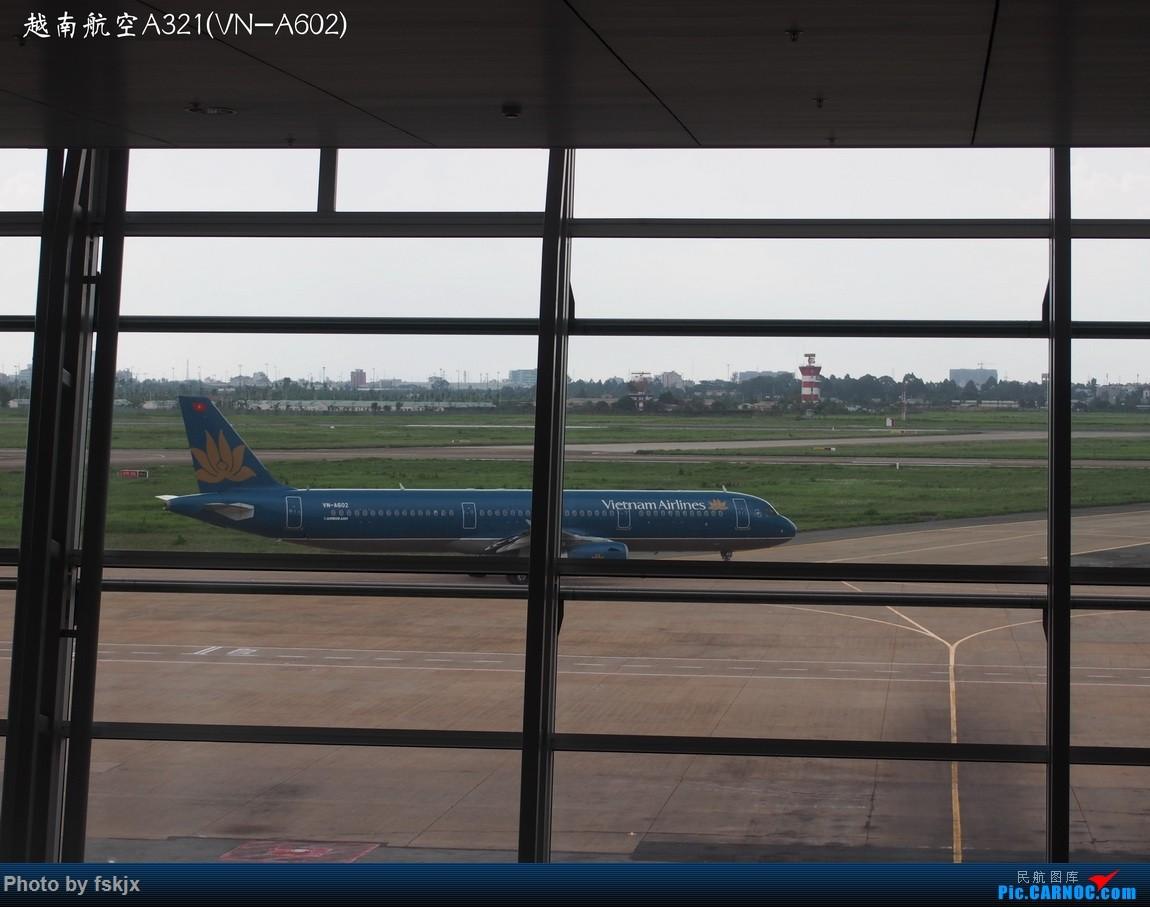 【fskjx的飞行游记☆15】越走越南 越南越美(下) AIRBUS A321 VN-A602 越南胡志明市新山一机场