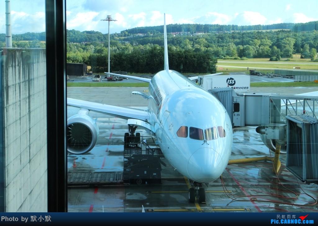 Re:[原创]【昆明飞友会】【中国航空爱好者联盟】暑假回家家【下】 BOEING 787  瑞士苏黎世机场