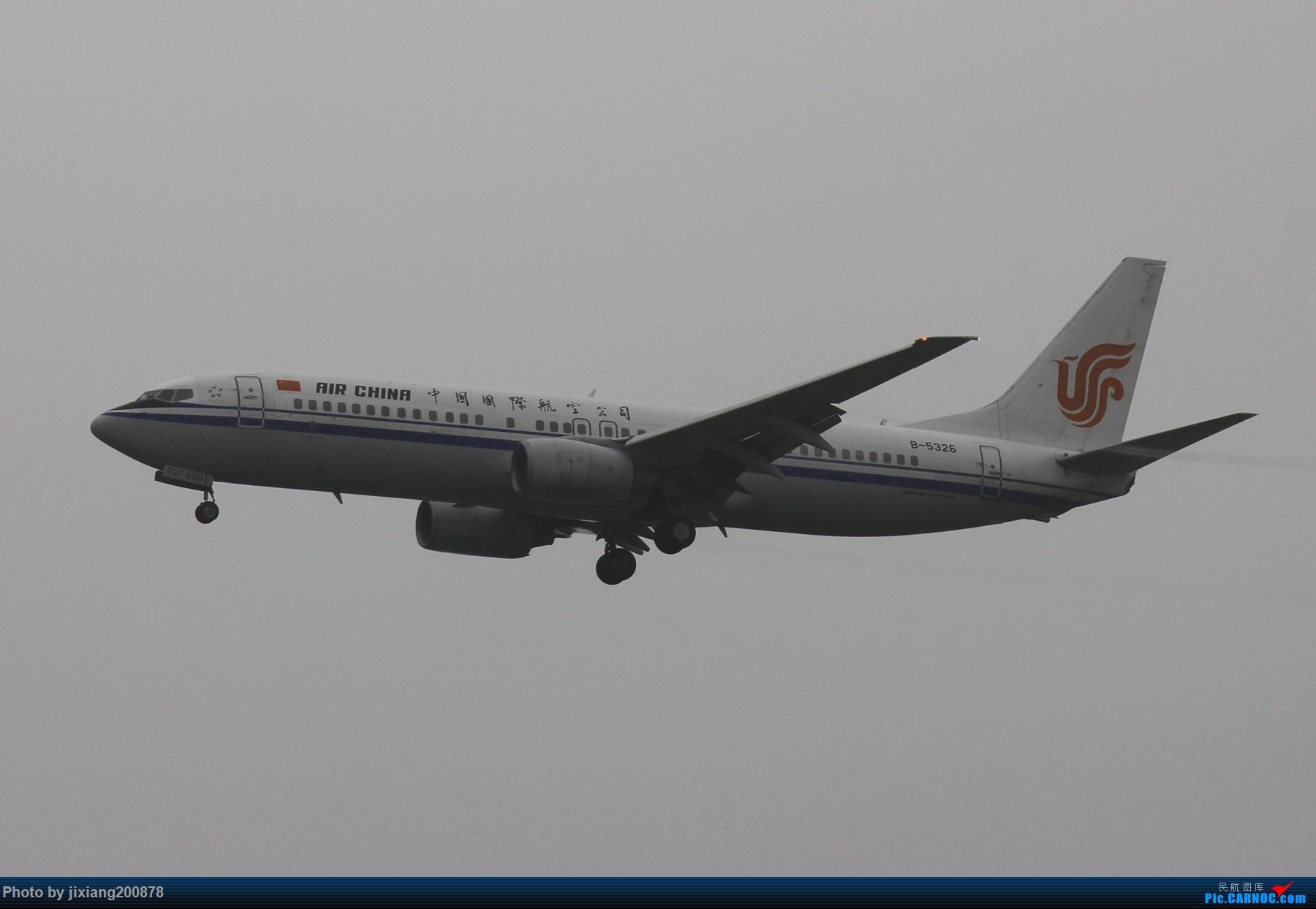 Re:[原创]7.28 PEK看拉烟儿 BOEING 737-800 B-5326 中国北京首都国际机场