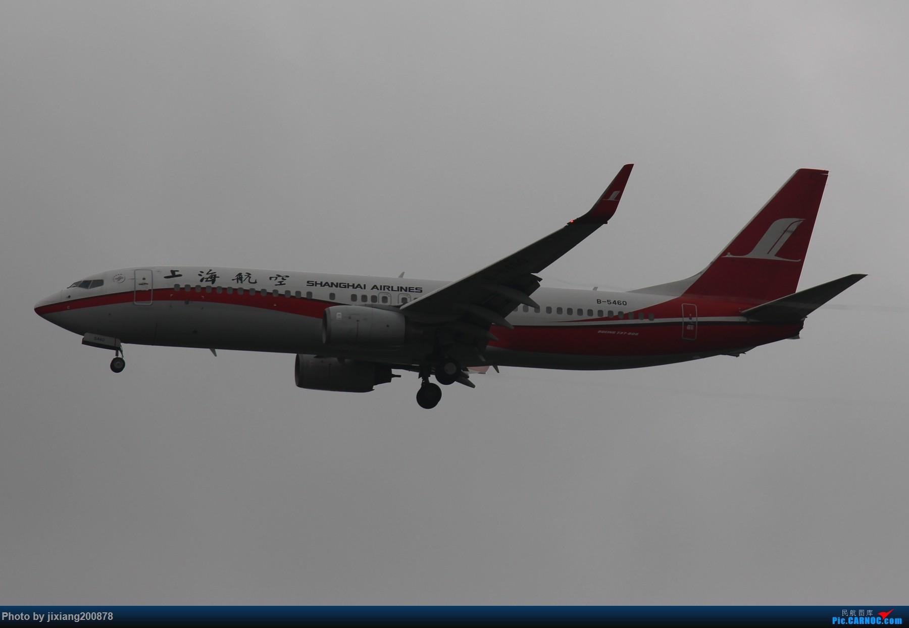 Re:[原创]7.28 PEK看拉烟儿 BOEING 737-800 B-5460 中国北京首都国际机场