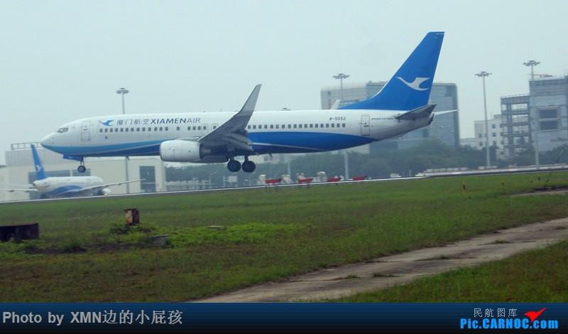 Re:[原创](厦门飞友会)各地拍机组图 BOEING 737-800 B-5552 中国厦门高崎国际机场
