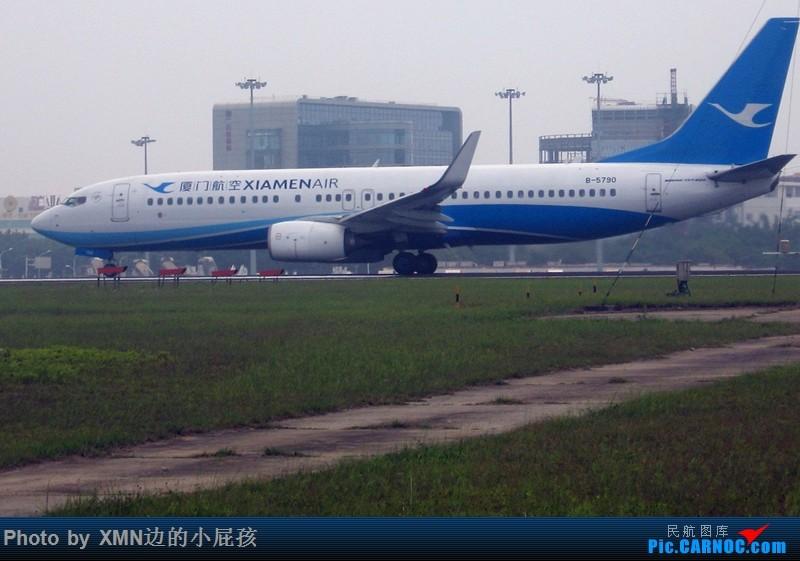 Re:[原创](厦门飞友会)各地拍机组图 BOEING 737-800 B-5790 中国厦门高崎国际机场