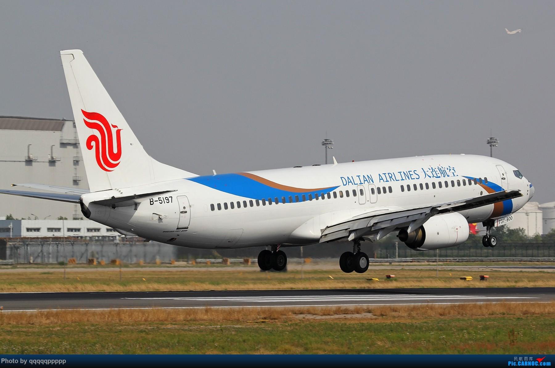 Re:[原创]很久没来 冒个泡···· BOEING 737-800 B-5197 中国北京首都国际机场
